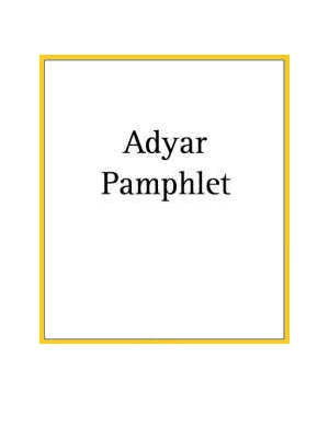 Adyar Pamphlet No 44 Indian Students and Politics George S. Arundale