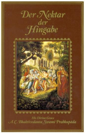 Der Nektar Der Hingabe (The Nectar Of Devotion) A C Bhaktivedanta Swami Praphupada