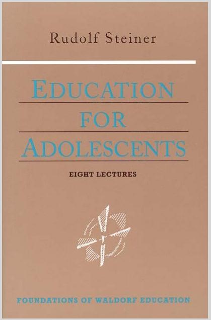 Education For Adolescents Rudolf Steiner
