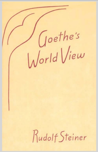 Goethe's World View Rudolf Steiner