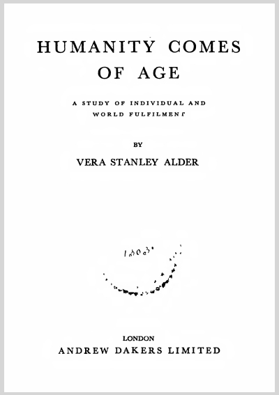Humanity Comes Of Age  Vera Stanley Alder