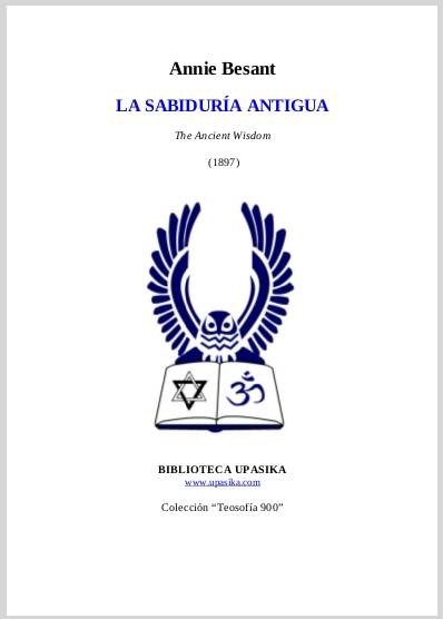 La Sabiduria Antigua  Annie Besant (The Ancient Wisdom) Spanish Translation