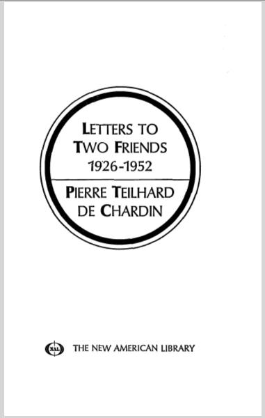 LettersToTwoFriendsPierreTeilhardDeChardin.jpg