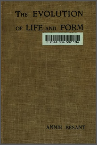 The Evolution of Life and Form Annie Besant Four Lectures Adyar Madras (1898)