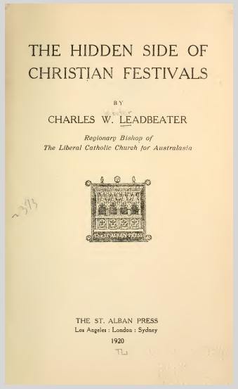 The Hidden Side Of Christian Festivals (1920) C.W.Leadbeater