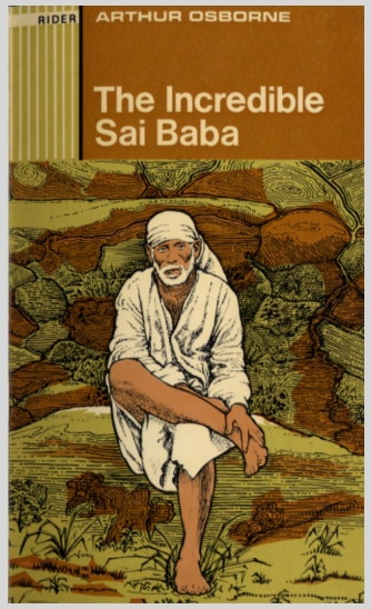 The Incredible Sai Baba  Arthur Osborne  (1957)