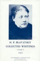 Collected Writings Volume   V (1883) H.P.Blavatsky