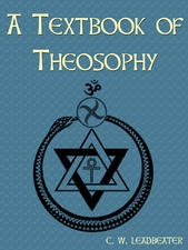 A Textbook of Theosophy(1912) C.W.Leadbeater