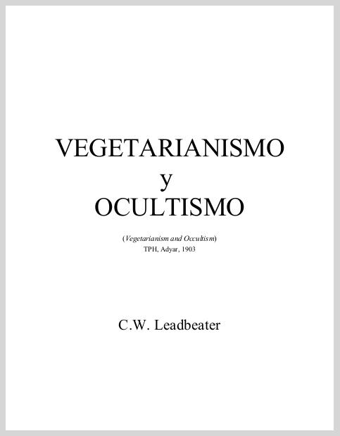 AdyarPamphletNo33VegetarianismoYOcultismoCWLeadbeater.jpg