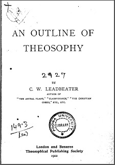 An Outline of Theosophy CW Leadbeater (1902) Scanned Version