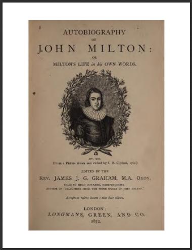AutobiographyOrJohnMiltonsLifeInHisOwnWordsJohnMilton.jpg