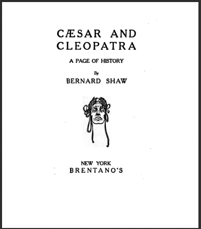 CaesarAndCleopatraAPageOfHistoryGeorgesBernardShaw.jpg