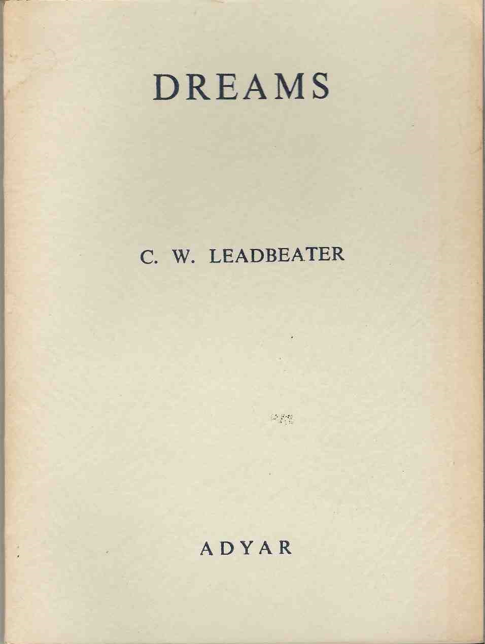 Dreams (1893) C.W.Leadbeater