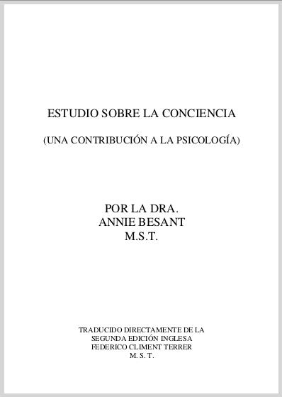 Estudio Sobre La Conciencia Annie Besant (A Study In Consciousness) Spanish Translation