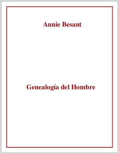 Genealogía Del Hombre  Annie Besant Spanish Translation