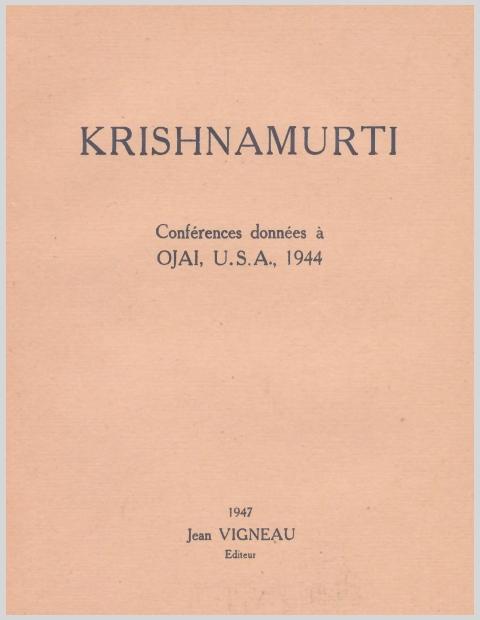 KrishnamurtiConferencesDonneesAOjaiUSA1944.jpg