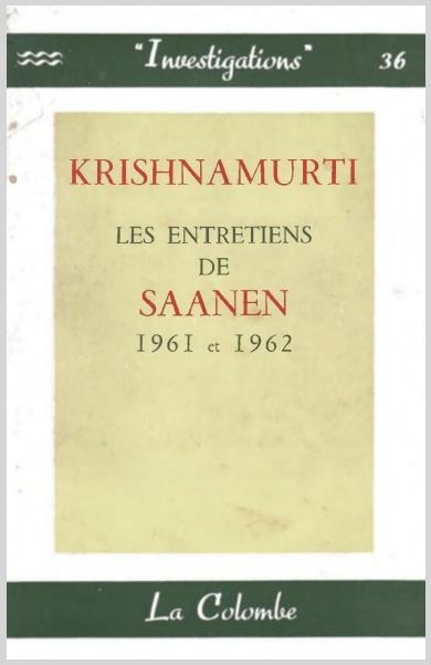 KrishnamurtiLesEntretiensDeSaanen1961Et1962.jpg