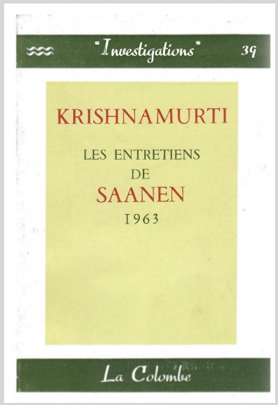 KrishnamurtiLesEntretiensDeSaanen1963.jpg