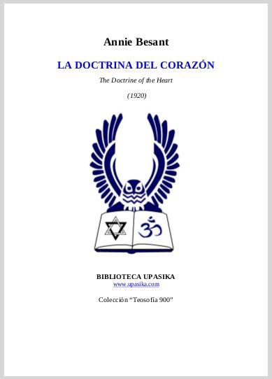 La Doctrina Del Corazon Annie Besant (The Doctrine of the Heart)(1920)Spanish Translation