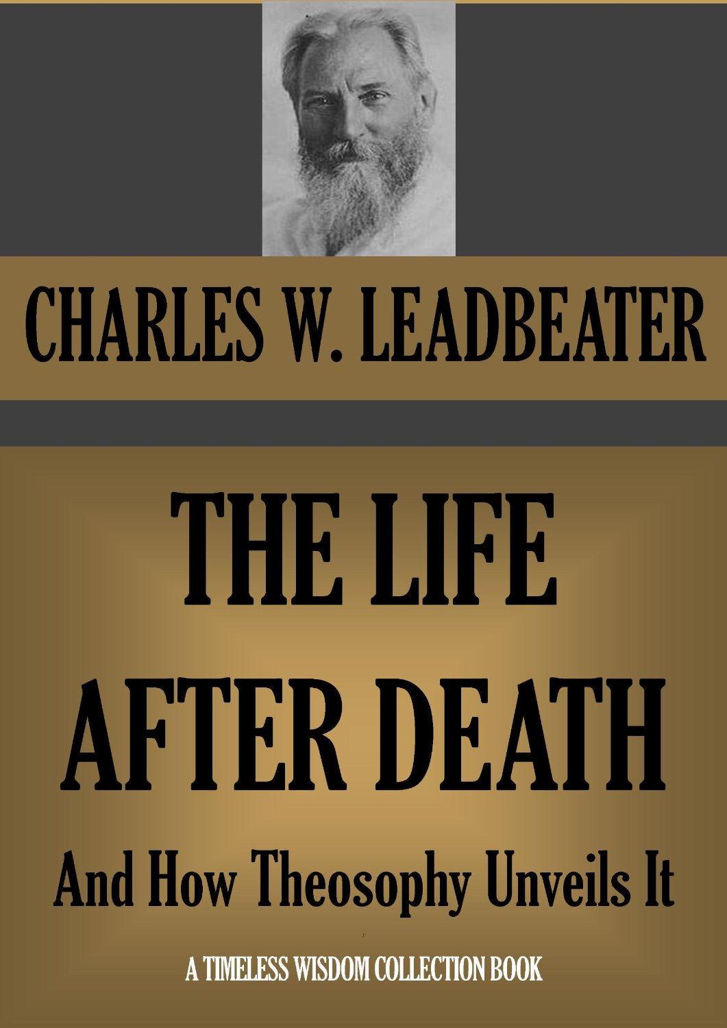 Life After Death (1912) C.W.Leadbeater