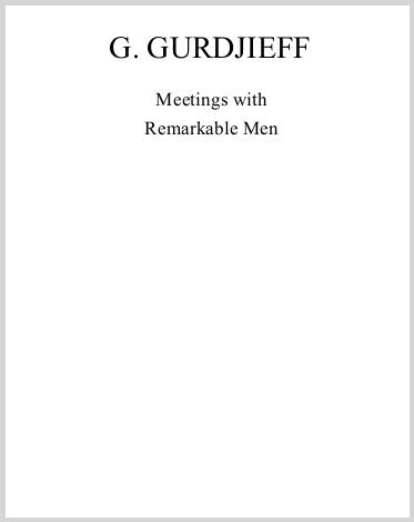 MeetingsWithRemarkableMenGeorgeGurdjieff.jpg