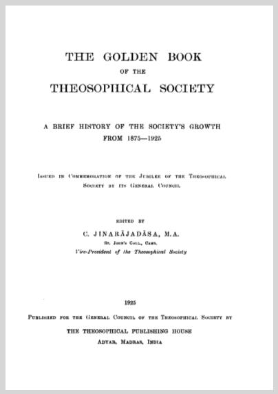 TheGoldenBookOfTheTheosophicalSocietyCJinarajadasa.jpg