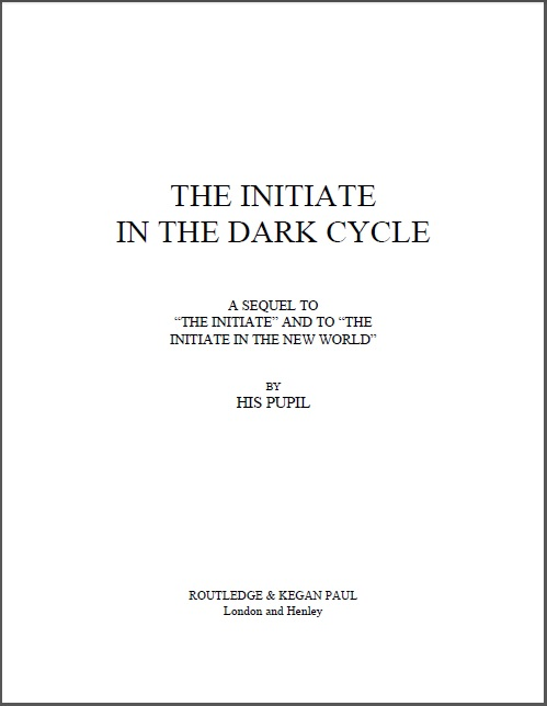 The Initiate in the Dark Cycle (1932) Cyril Scott