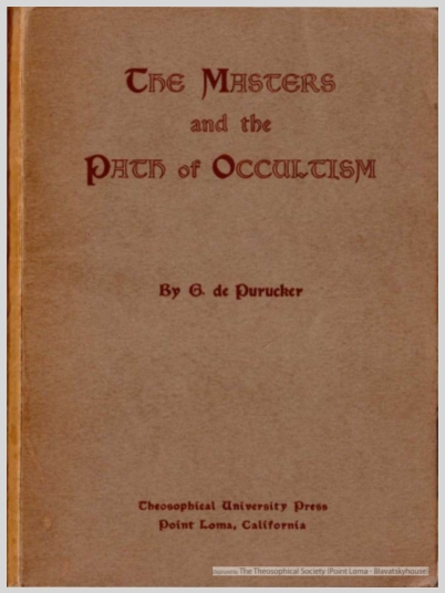 The Masters And The Path Of Occultism  G. De Purucker (1939)