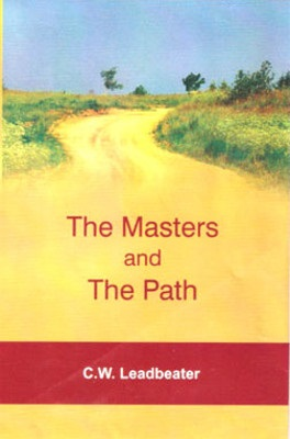 The Masters and the Path by C.W. Leadbeater Part 2 Chapter 4