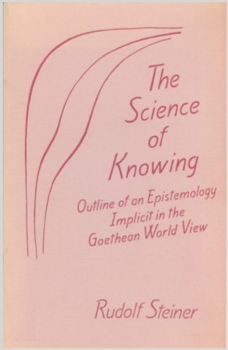 The Science Of Knowing Rudolf Steiner