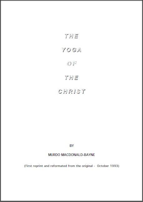 The Yoga of The Christ M. MacDonald-Bayne