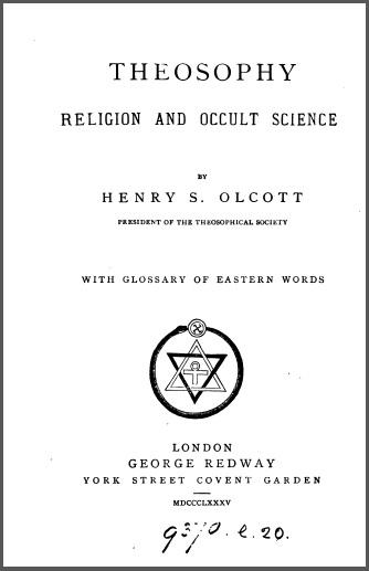TheosophyReligionAndOccultScienceHenrySOlcott.jpg