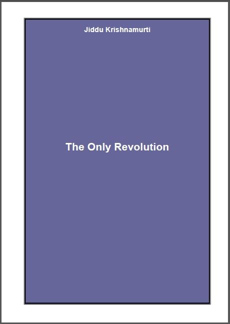 TheOnlyRevolutionJKrishnamurti