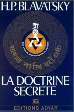 La Doctrine Secrete - Tome 6 H P Blavatsky